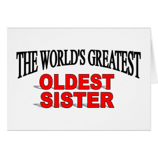 The World s Greatest Oldest Sister Cards