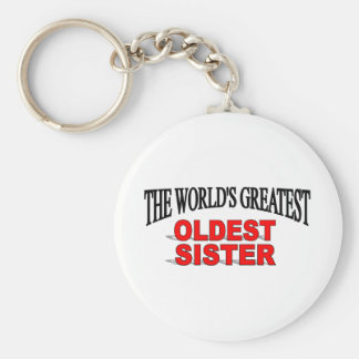The World s Greatest Oldest Sister Keychain
