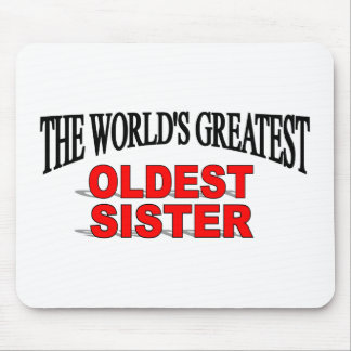 The World s Greatest Oldest Sister Mouse Mats