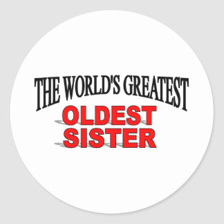 The World s Greatest Oldest Sister Sticker