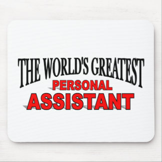 The World s Greatest Personal Assistant Mouse Mat