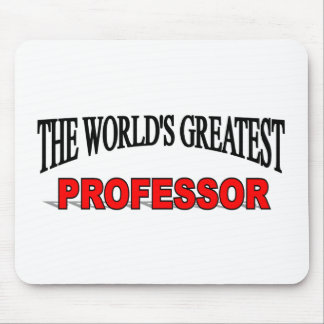 The World s Greatest Professor Mouse Pad