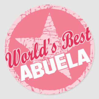 The Worlds Best Abuela Round Sticker