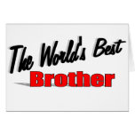 The World's Best Brother Greeting Cards