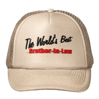 The World's Best Brother-In-Law Cap