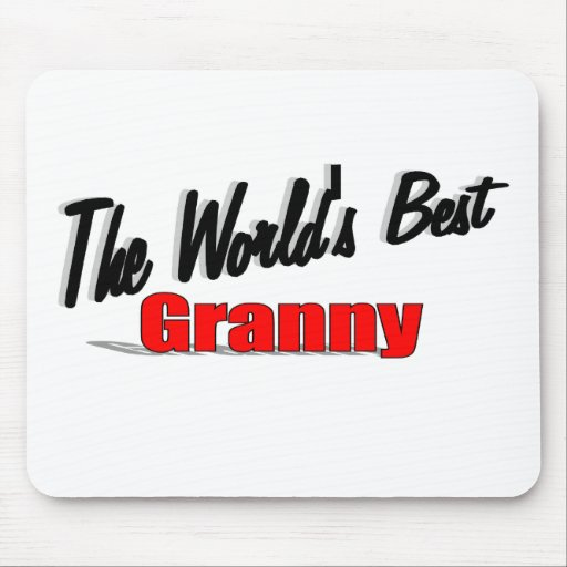 The World 39 S Best Granny Mouse Pad Zazzle