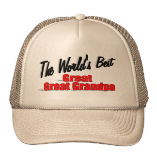 The Worlds Best Great Great Grandpa Trucker Hats