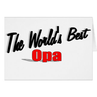 The World's Best Opa Greeting Card