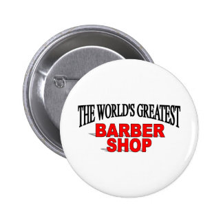 The World's Greatest Barber Shop 6 Cm Round Badge