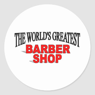 The World's Greatest Barber Shop Classic Round Sticker
