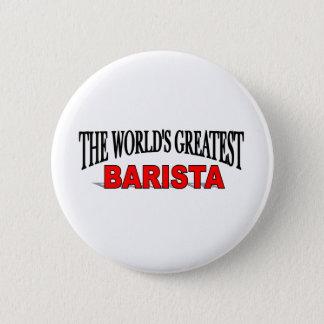 The World's Greatest Barista 6 Cm Round Badge