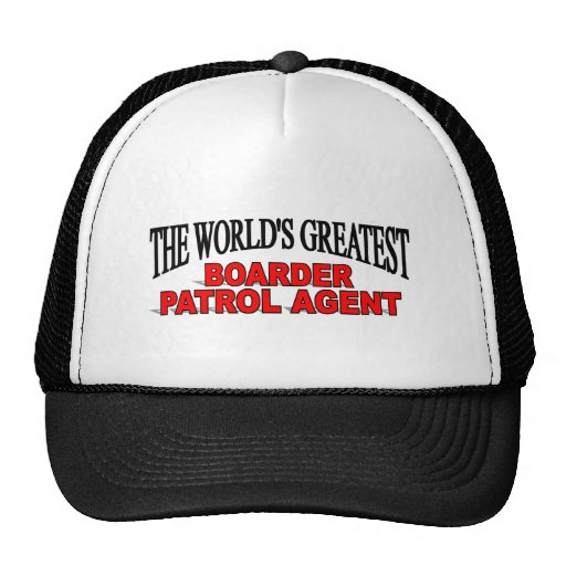 The World's Greatest Boarder Patrol Agent Hats