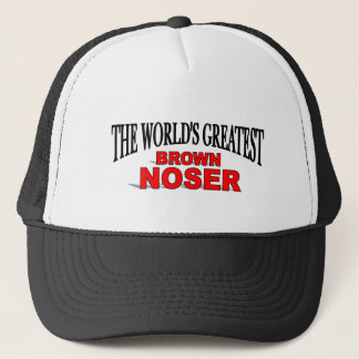 The World's Greatest Brown Noser Trucker Hat