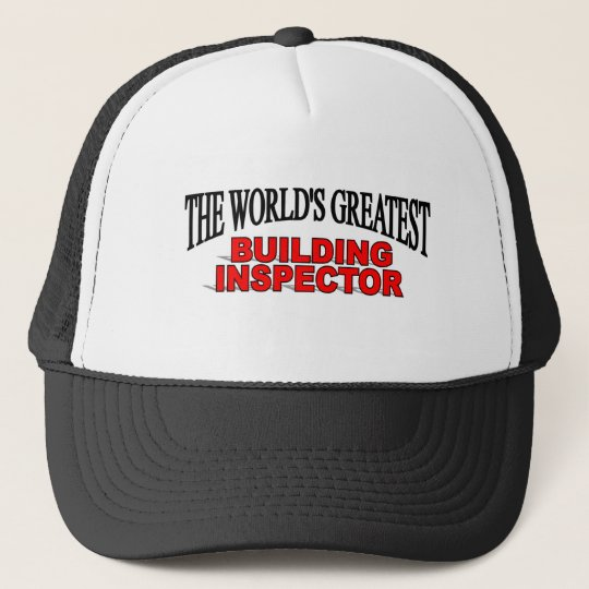 The World's Greatest Building Inspector Cap