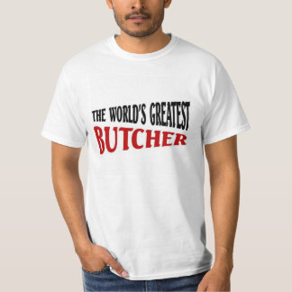 The world's greatest Butcher T-Shirt