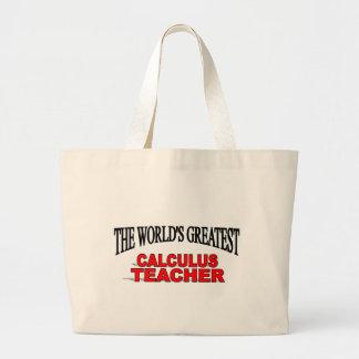 The World's Greatest Calculus Teacher Canvas Bag