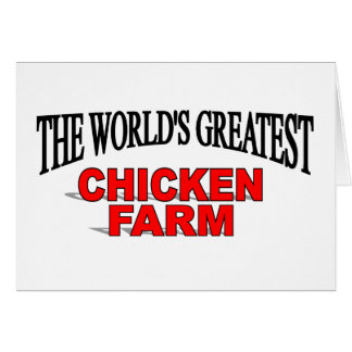 The World's Greatest Chicken Farm Greeting Card