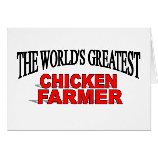 The World's Greatest Chicken Farmer Greeting Card