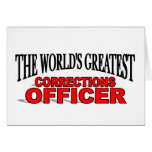 The World's Greatest Corrections Officer Greeting Cards