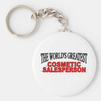 The World's Greatest Cosmetic Salesperson Basic Round Button Key Ring