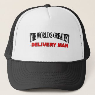 The World's Greatest Delivery Man Trucker Hat