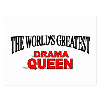 The World's Greatest Drama Queen Post Card