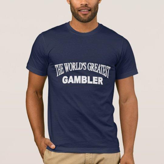 The World's Greatest Gambler T-Shirt