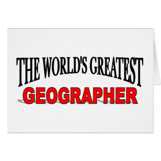 The World's Greatest Geographer Card