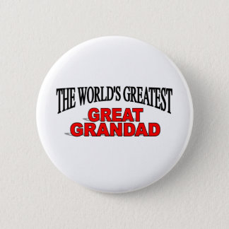The World's Greatest Great Grandad 6 Cm Round Badge