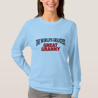 The World's Greatest Great Granny T-Shirt