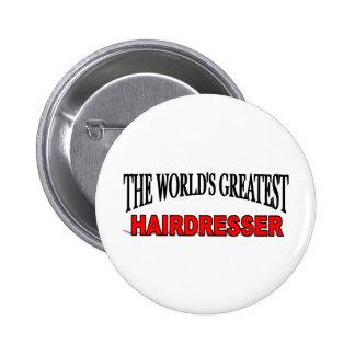 The World's Greatest Hairdresser 6 Cm Round Badge
