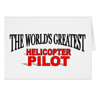 The World's Greatest Helicopter Pilot Card