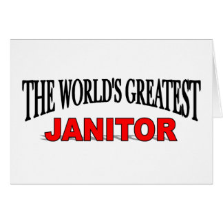 The World's Greatest Janitor Card