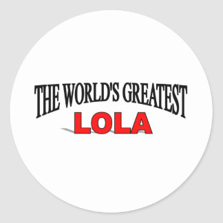 The World's Greatest Lola Round Sticker