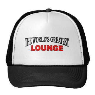 The World's Greatest Lounge Hat