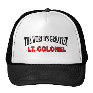 The World's Greatest Lt. Colonel Trucker Hats