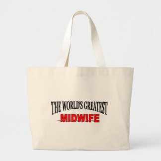 The World's Greatest Midwife Large Tote Bag