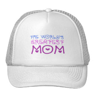 The World's Greatest Mom (Mother's Day & Birthday) Trucker Hats