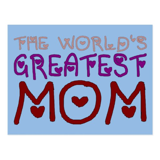 The World's Greatest Mom Mother's Day & Birthday Post Card