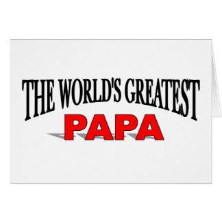 The World's Greatest Papa Greeting Card