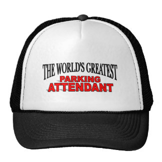 The World's Greatest Parking Attendant Cap