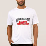 The World's Greatest Paving Contractor Tees