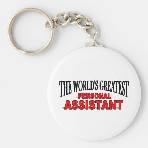 The World's Greatest Personal Assistant Key Chain