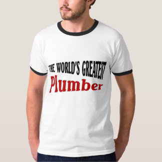 The world's greatest plumber T-Shirt