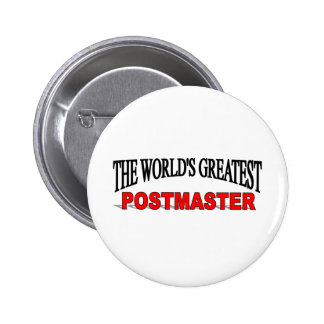 The World's Greatest Postmaster 6 Cm Round Badge