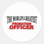The World's Greatest Probation Officer Round Sticker