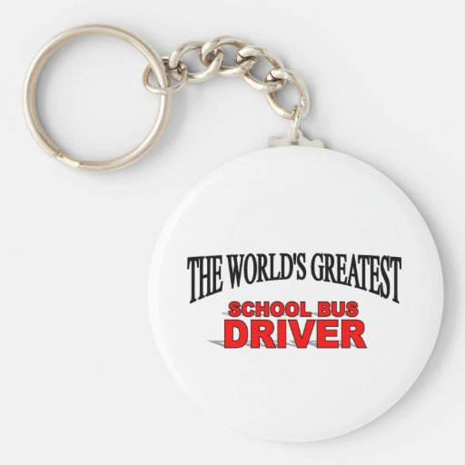 The World's Greatest School Bus Driver Key Chain