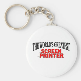 The World's Greatest Screen Printer Basic Round Button Key Ring
