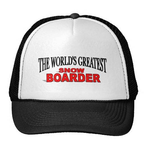 The World's Greatest Snow Boarder Trucker Hat
