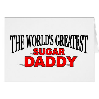 The World's Greatest Sugar Daddy Card
